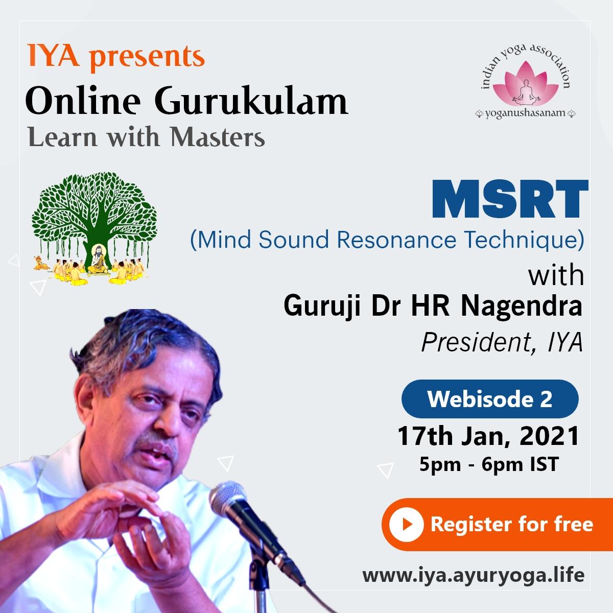 Guruji Dr HR Nagendra ji , President, IYA and Chancellor, SVYASA
