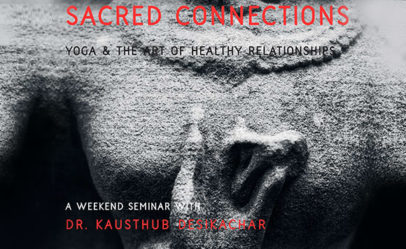 Sacred Connections ; 29-March- To 31-March-2019
