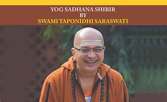 Yoga Sadhana Shibir By Swamitaponidhi Saraswati