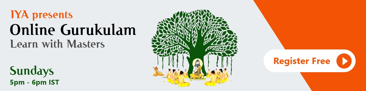 IYA presents Online Gurukulam Learn with Masters